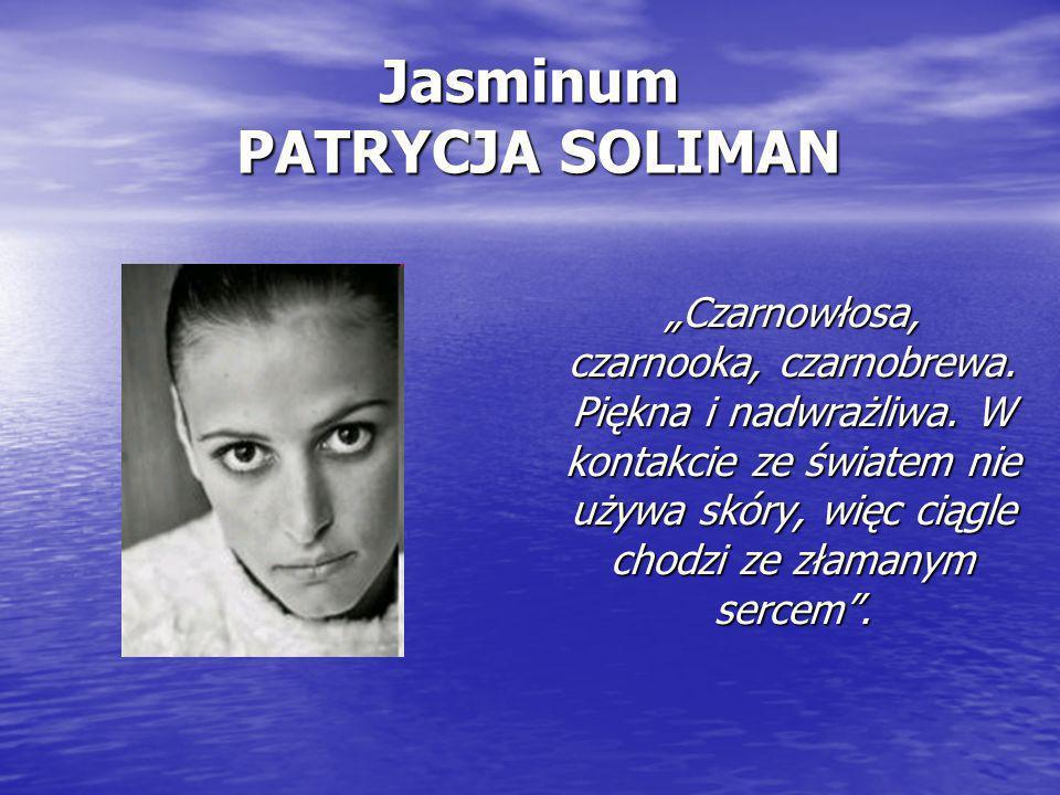 Jasminum PATRYCJA SOLIMAN