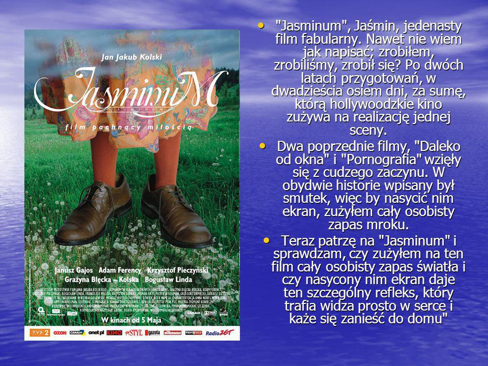 Jasminum , Jaśmin, jedenasty film fabularny