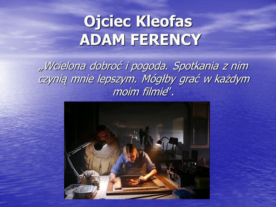 Ojciec Kleofas ADAM FERENCY