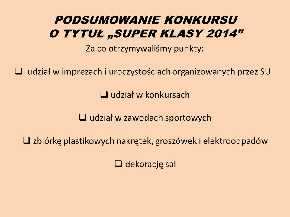 "PODSUMOWANIE KONKURSU O TYTUŁ ""SUPER KLASY 2014"