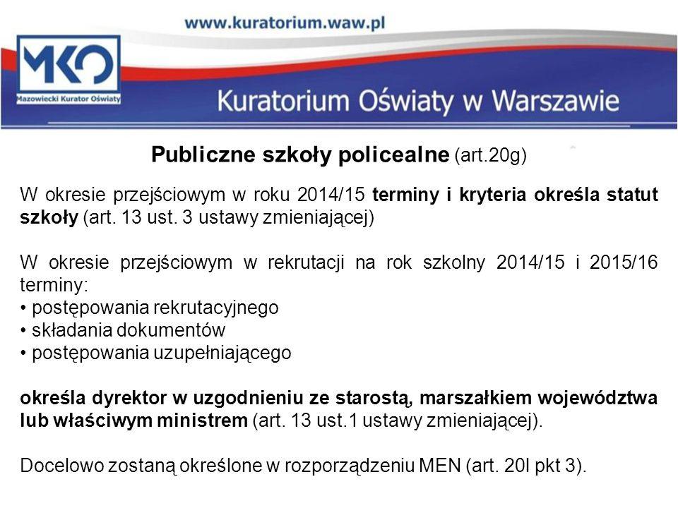 Publiczne szkoły policealne (art.20g)