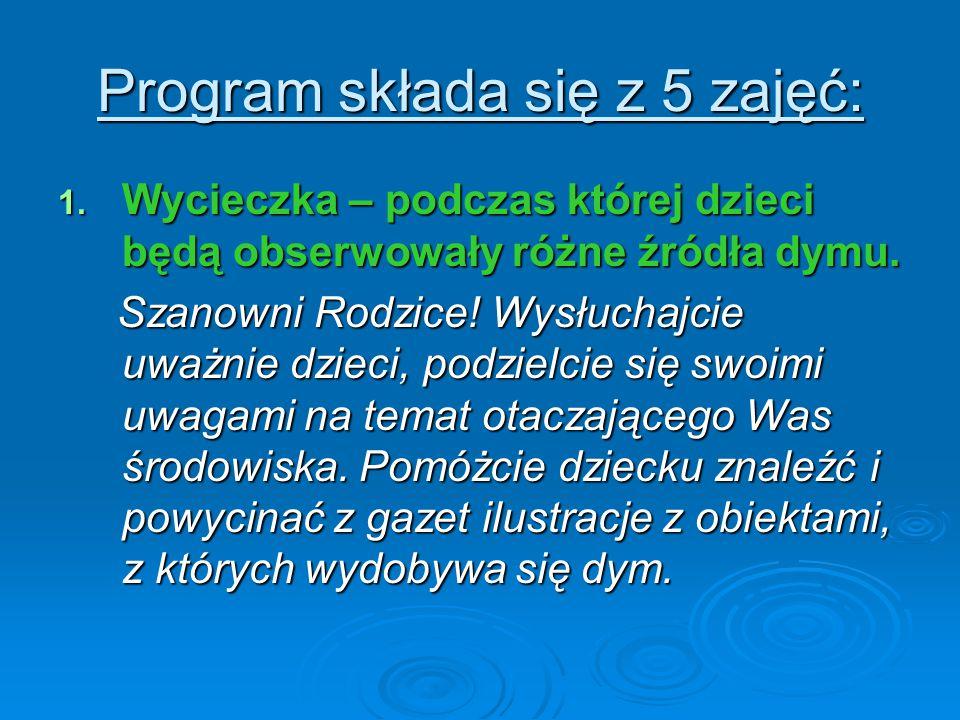 Program składa się z 5 zajęć: