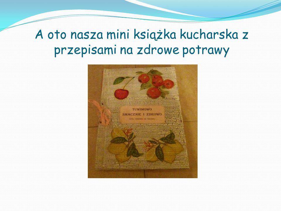 A oto nasza mini książka kucharska z przepisami na zdrowe potrawy