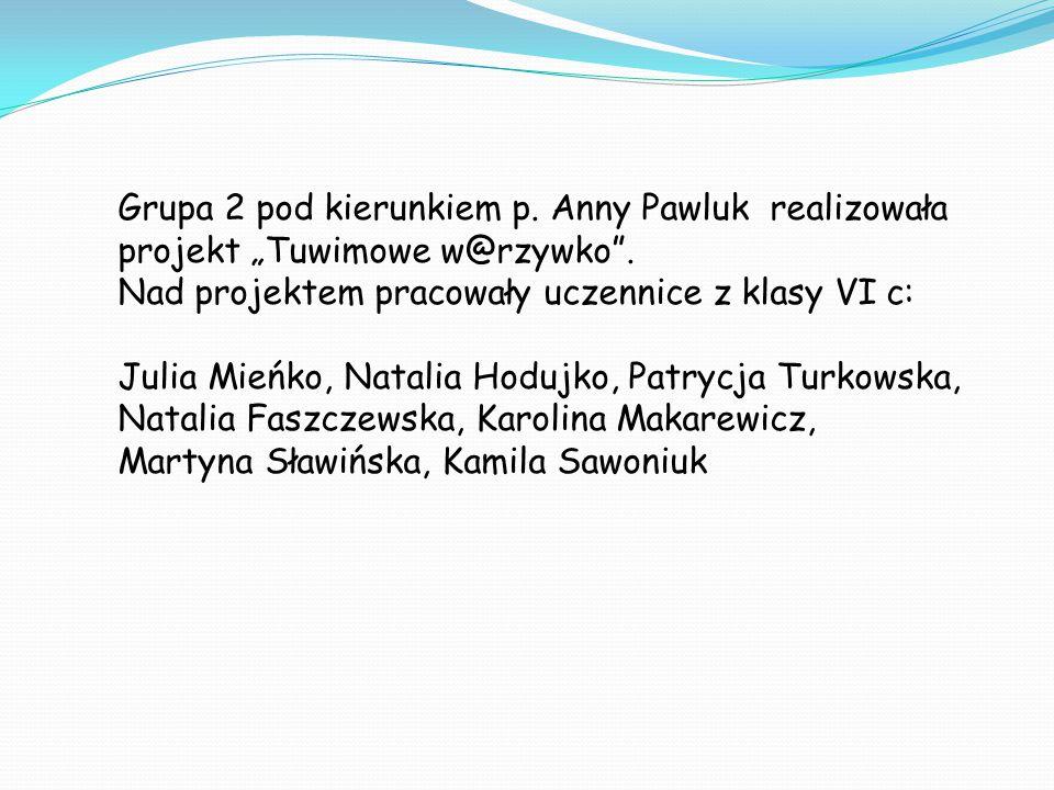 """Grupa 2 pod kierunkiem p. Anny Pawluk realizowała projekt """"Tuwimowe w@rzywko ."""