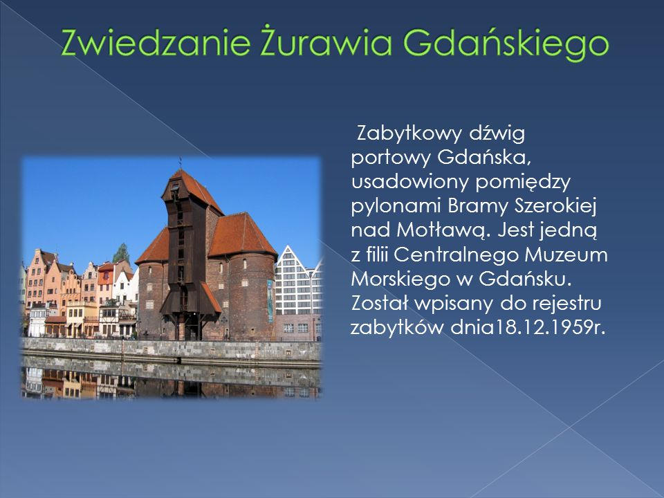 Zwiedzanie Żurawia Gdańskiego