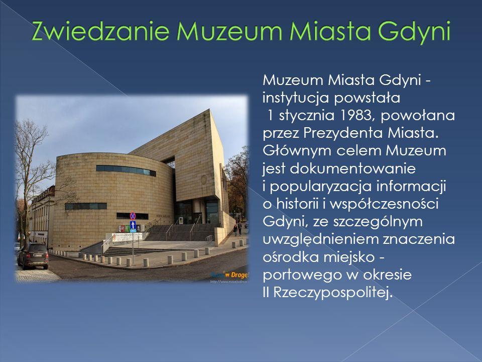 Zwiedzanie Muzeum Miasta Gdyni