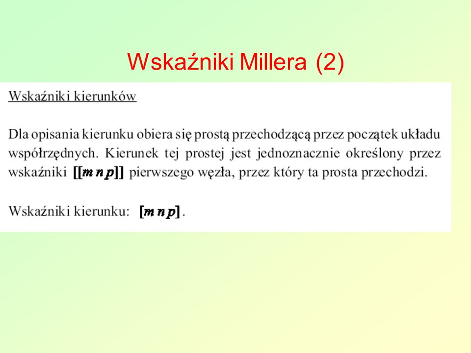 Wskaźniki Millera (2)