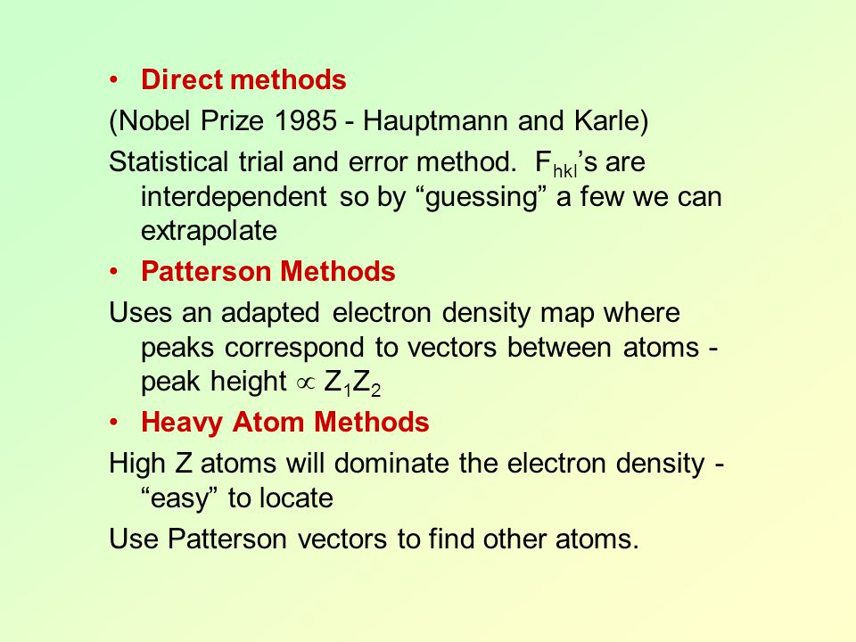 Direct methods (Nobel Prize 1985 - Hauptmann and Karle)