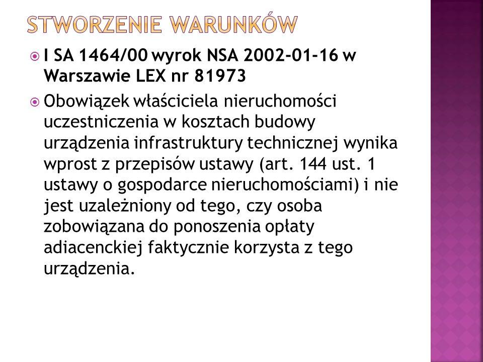 Stworzenie warunków I SA 1464/00 wyrok NSA 2002-01-16 w Warszawie LEX nr 81973.