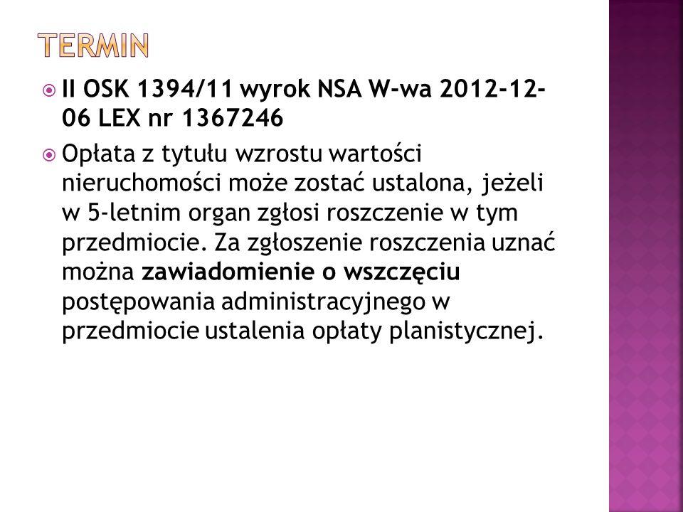 termin II OSK 1394/11 wyrok NSA W-wa 2012-12- 06 LEX nr 1367246