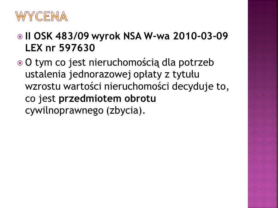 Wycena II OSK 483/09 wyrok NSA W-wa 2010-03-09 LEX nr 597630
