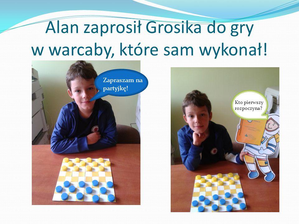 Alan zaprosił Grosika do gry w warcaby, które sam wykonał!