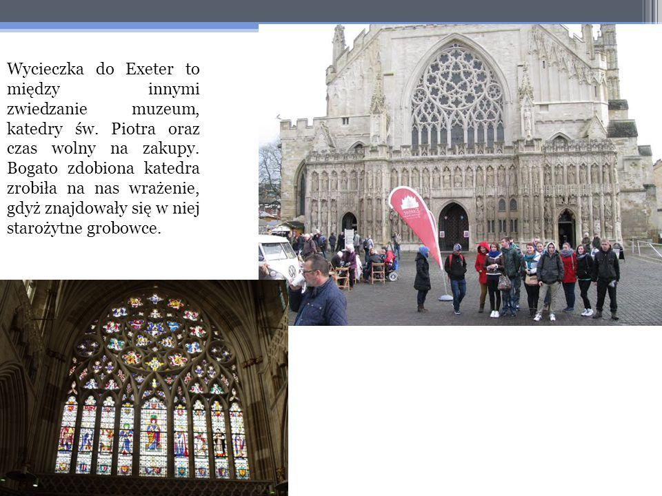 Wycieczka do Exeter to między innymi zwiedzanie muzeum, katedry św