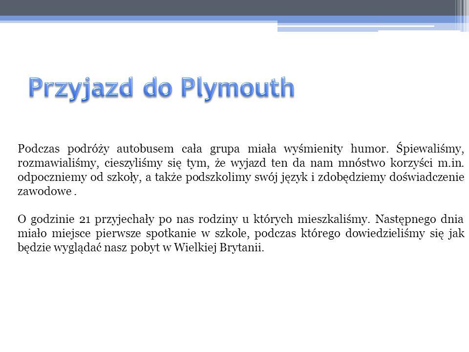 Przyjazd do Plymouth