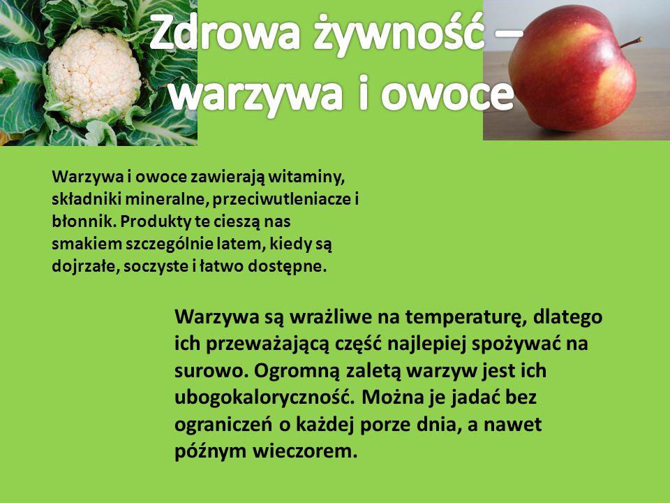 Zdrowa żywność – warzywa i owoce