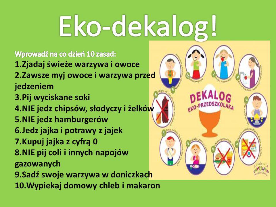 Eko-dekalog! 1.Zjadaj świeże warzywa i owoce