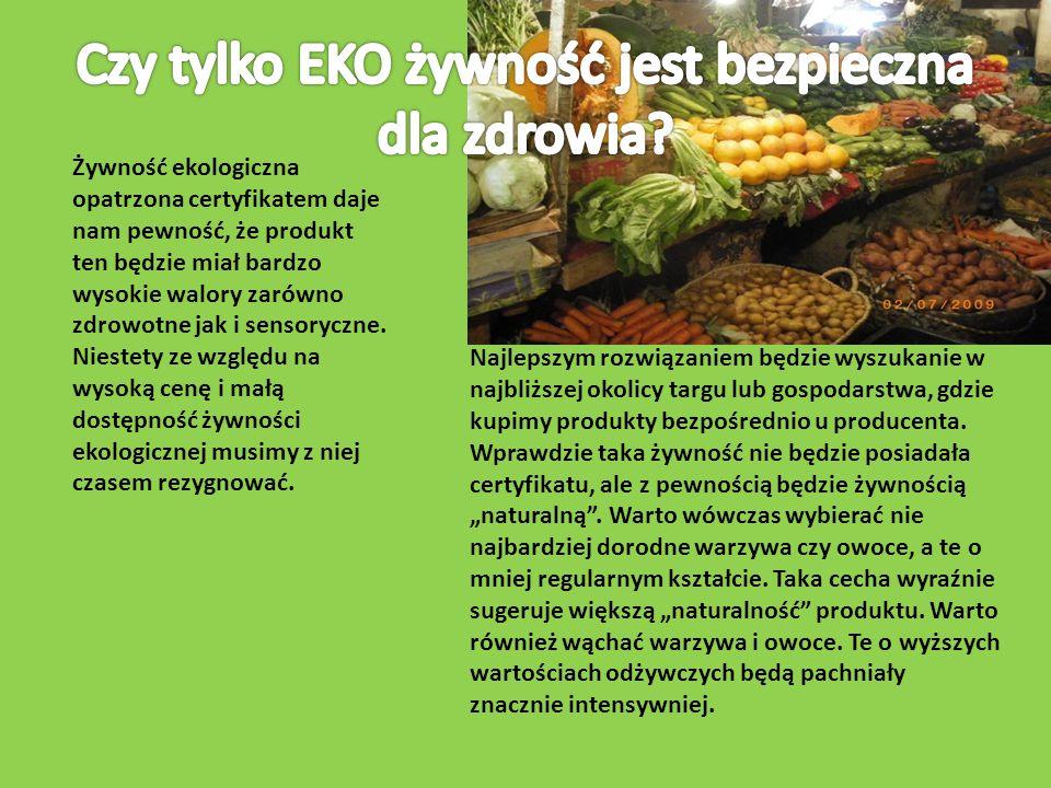 Czy tylko EKO żywność jest bezpieczna dla zdrowia