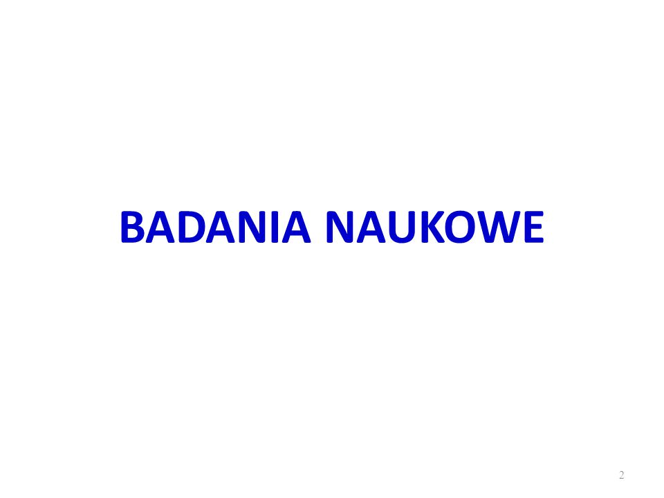 BADANIA NAUKOWE