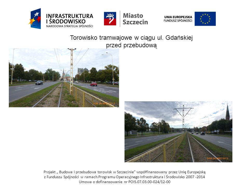 Torowisko tramwajowe w ciągu ul. Gdańskiej przed przebudową