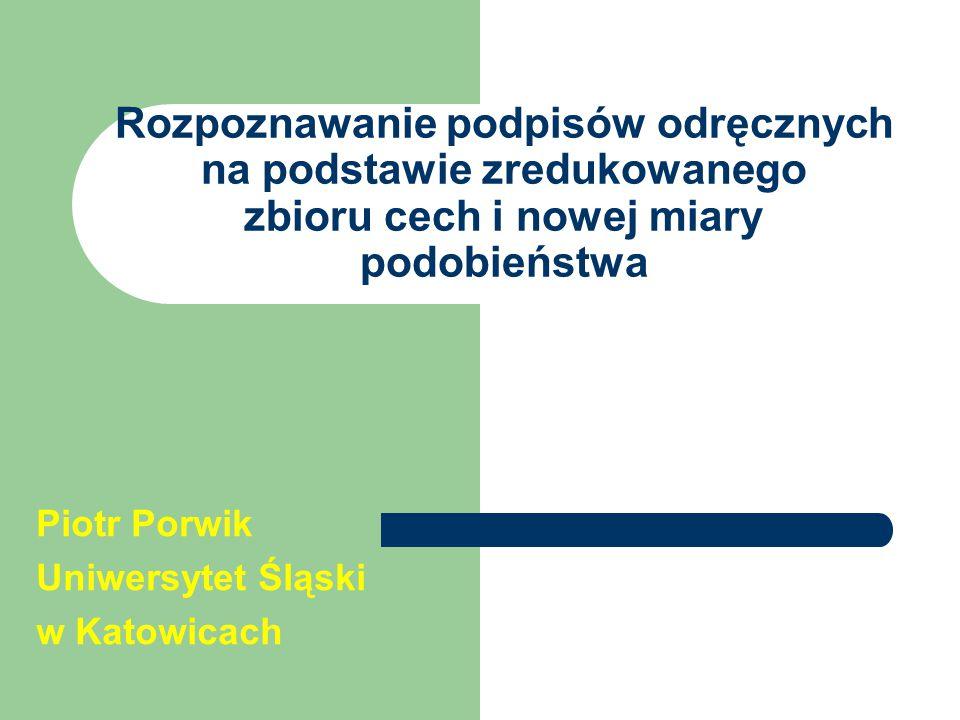 Piotr Porwik Uniwersytet Śląski w Katowicach