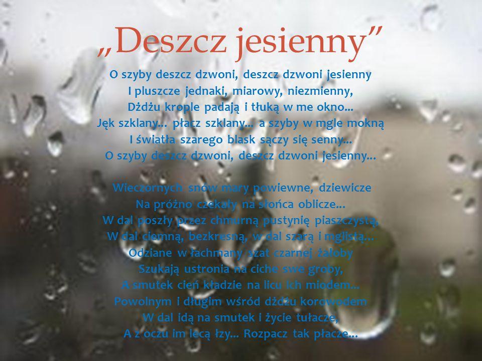 """""""Deszcz jesienny"""