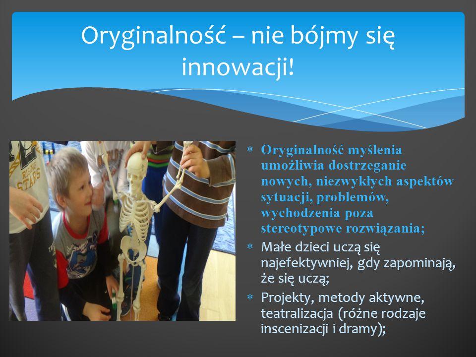 Oryginalność – nie bójmy się innowacji!