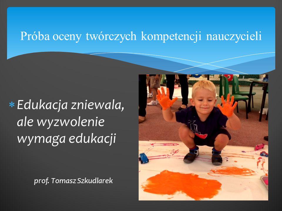 Próba oceny twórczych kompetencji nauczycieli