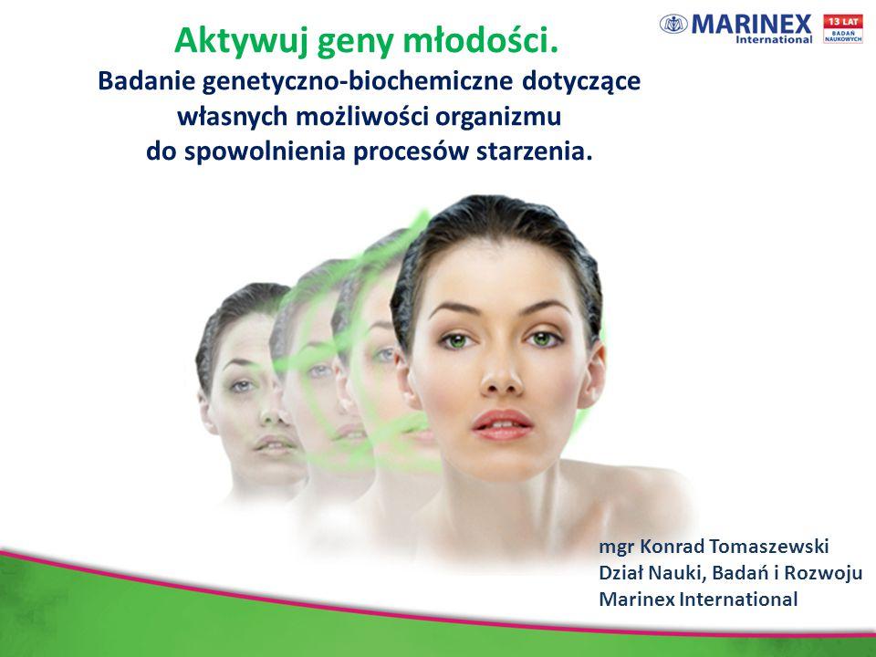 Aktywuj geny młodości. Badanie genetyczno-biochemiczne dotyczące własnych możliwości organizmu do spowolnienia procesów starzenia.