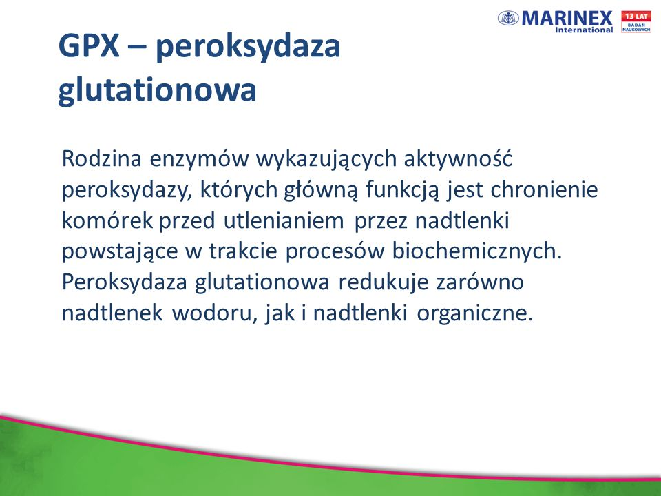 GPX – peroksydaza glutationowa