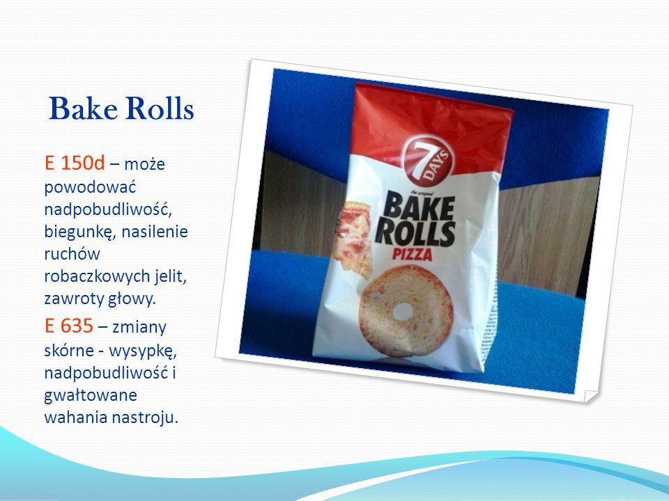Bake Rolls E 150d – może powodować nadpobudliwość, biegunkę, nasilenie ruchów robaczkowych jelit, zawroty głowy.