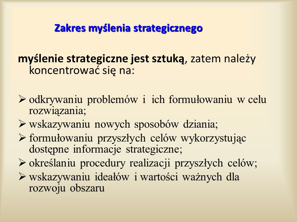 Zakres myślenia strategicznego