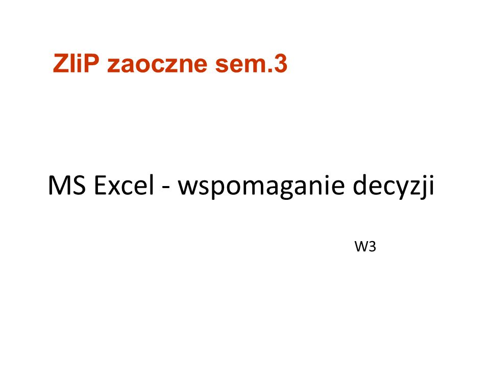 MS Excel - wspomaganie decyzji
