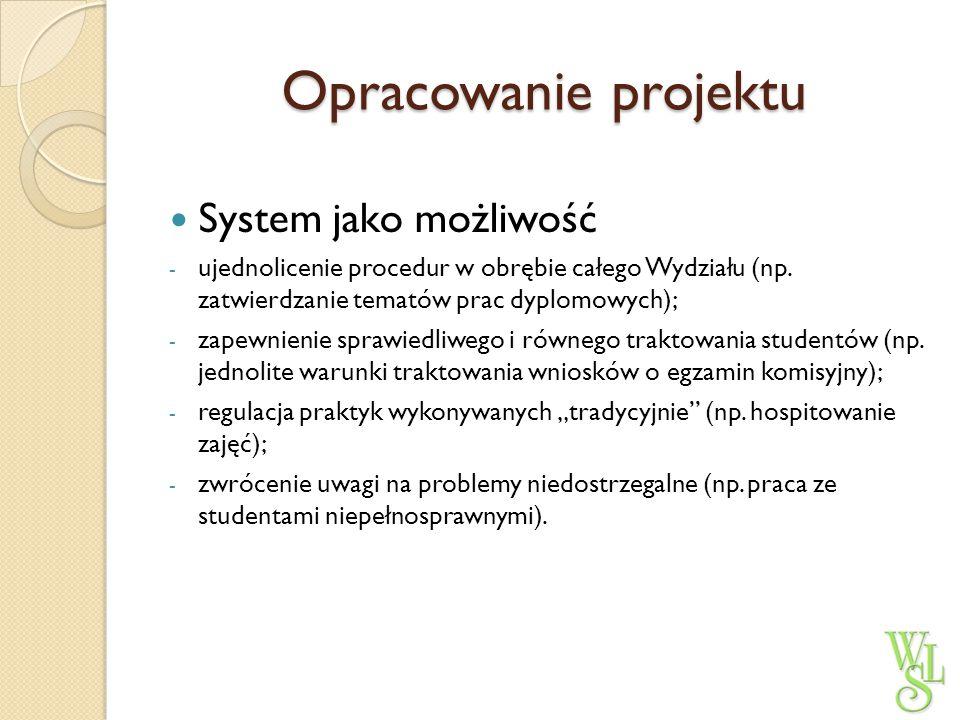 Opracowanie projektu System jako możliwość
