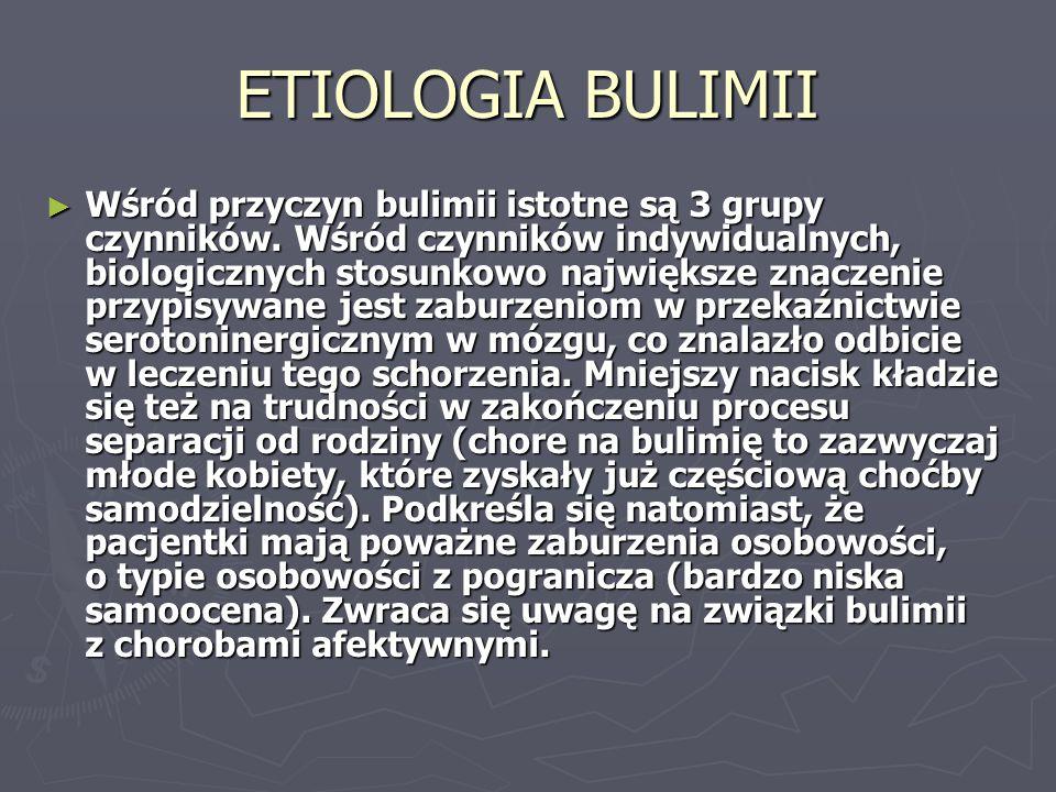 ETIOLOGIA BULIMII