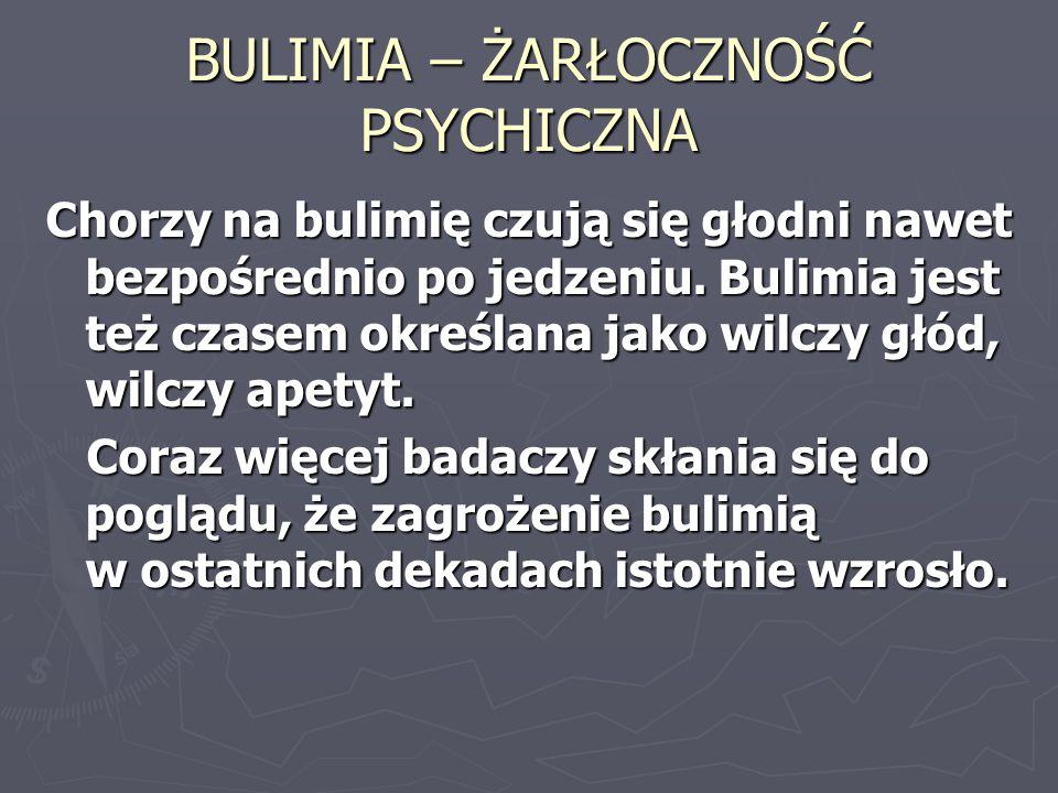 BULIMIA – ŻARŁOCZNOŚĆ PSYCHICZNA