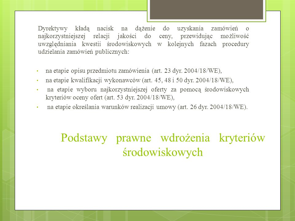 Podstawy prawne wdrożenia kryteriów środowiskowych