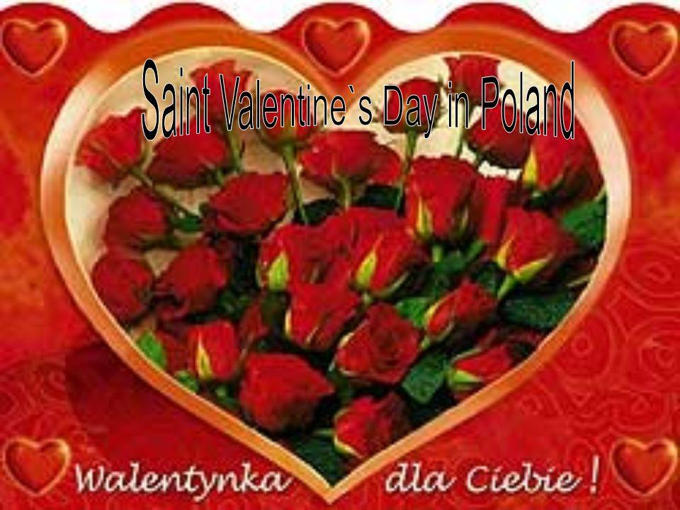 Saint Valentine`s Day in Poland