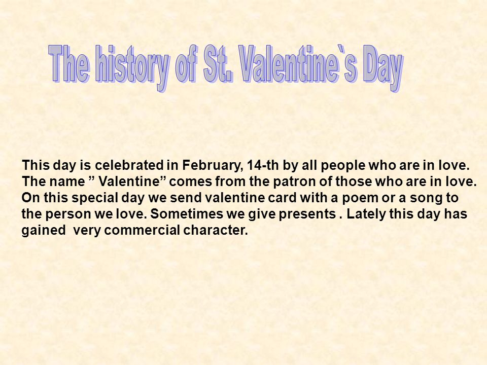 The history of St. Valentine`s Day