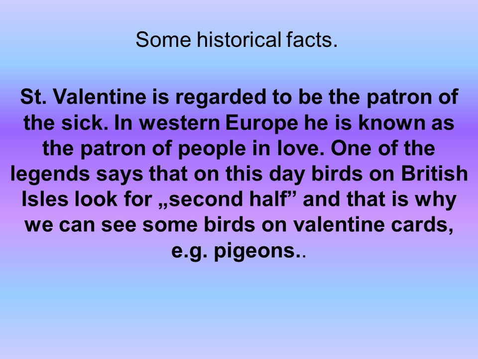 Some historical facts.