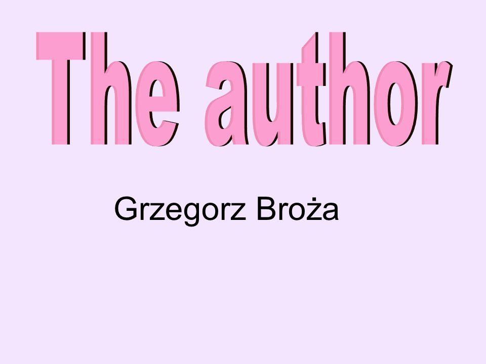 The author Grzegorz Broża