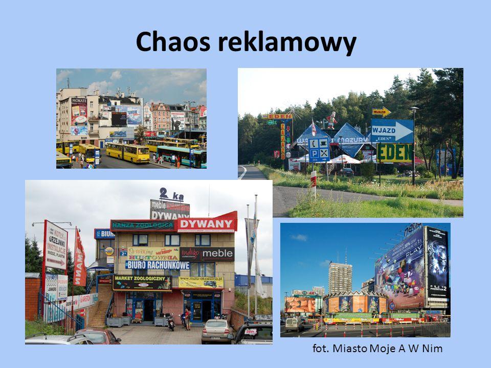 Chaos reklamowy fot. Miasto Moje A W Nim