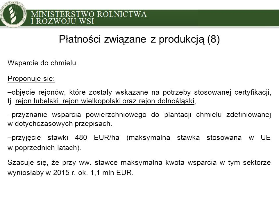 Płatności związane z produkcją (8)
