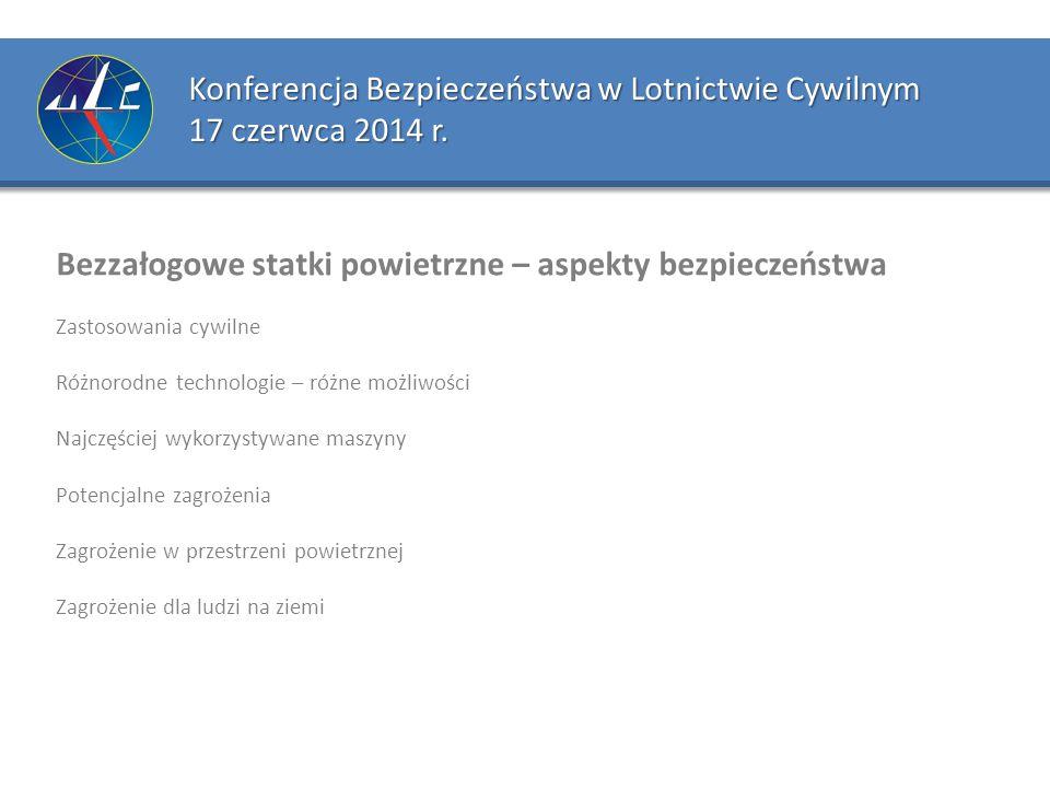 Konferencja Bezpieczeństwa w Lotnictwie Cywilnym 17 czerwca 2014 r.