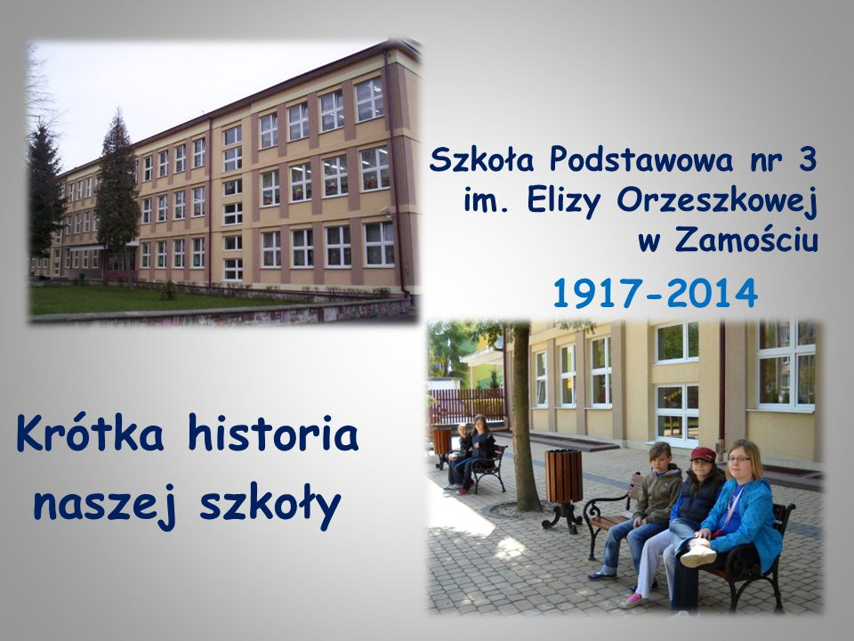 Szkoła Podstawowa nr 3 im. Elizy Orzeszkowej w Zamościu