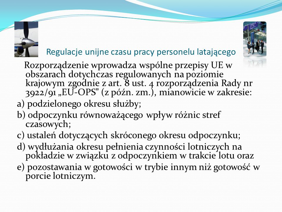Regulacje unijne czasu pracy personelu latającego