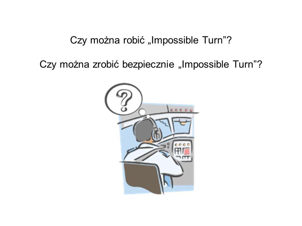 """Czy można robić """"Impossible Turn"""