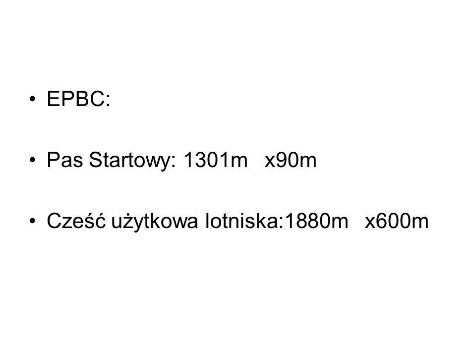 EPBC: Pas Startowy: 1301m x90m Cześć użytkowa lotniska:1880m x600m
