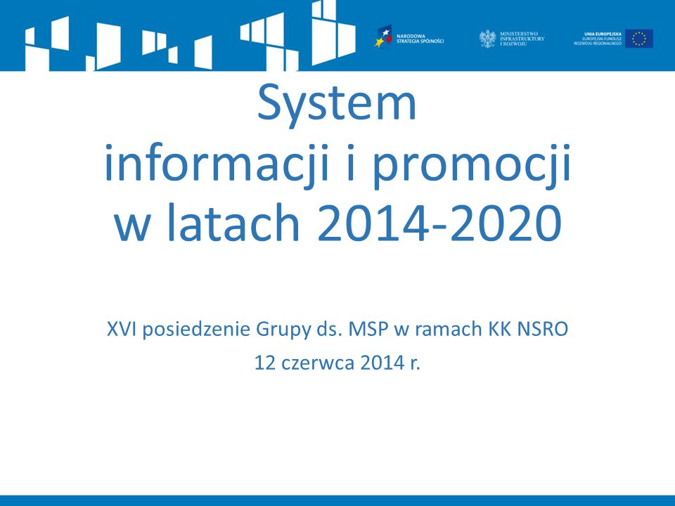System informacji i promocji w latach 2014-2020