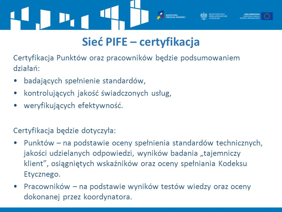 Sieć PIFE – certyfikacja