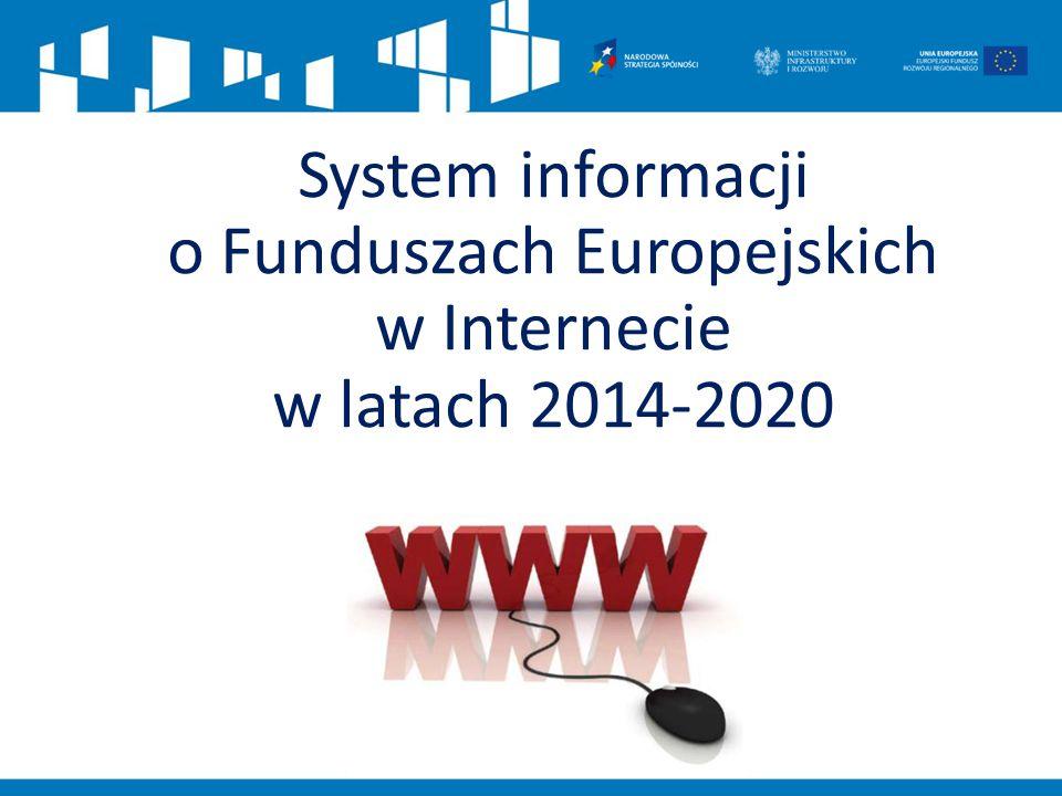 System informacji o Funduszach Europejskich w Internecie w latach 2014-2020
